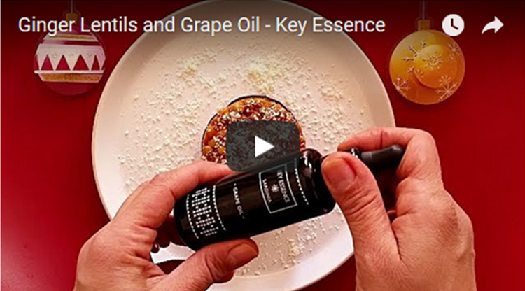 Ginger Lentils and Grape Oil Video Recipe